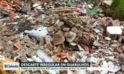 Moradores de Guarulhos reclamam de descarte irregular de lixo