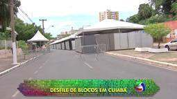 Nesta terça-feira (9) Cuiabá tem desfiles de blocos e Escola de Samba