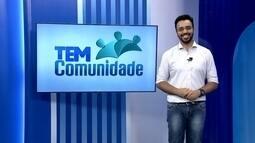 TEM Comunidade destaca as entrevistas especiais de 7 a 12 de fevereiro