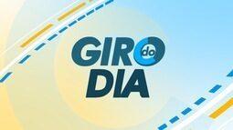 Confira o Giro do Dia desta terça-feira (3)