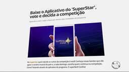 Fulô de Mandacaru disputa mais uma fase do Superstar neste domingo; saiba como votar