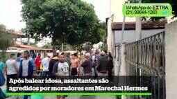 Após balear idosa, assaltantes são agredidos por moradores em Marechal Hermes