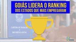 Goiás se destaca nacionalmente em geração de empregos formais
