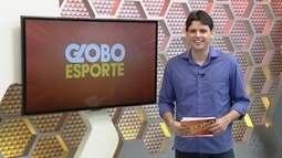 Veja a íntegra do Globo Esporte AM desta segunda (18)