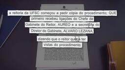 Corregedoria da UFSC pediu afastamento de reitor antes de operação, aponta inquérito