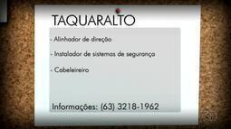Confira as vagas para Taquaralto, Paraíso e Araguaína