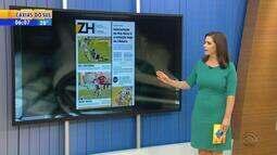 Confira os destaques dos jornais gaúchos nesta segunda-feira (19)