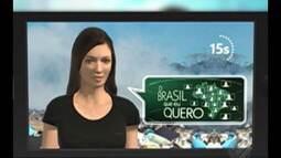 Queremos saber 'que Brasil você quer para o futuro'