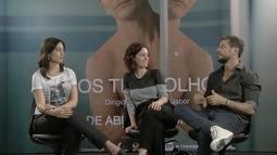 Entrevista com elenco do filme Aos teus olhos