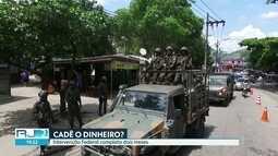 Intervenção na Segurança completa dois meses no Rio. Verba federal ainda não foi usada
