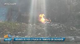 Flagrantes: vândalos roubam fios e placas de trânsito em Salvador