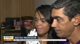Pai e filha são professores e dividem amor pela profissão