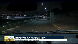 Vítimas relatam arrastão sofrido na Aerolândia