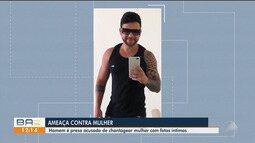 Homem é preso suspeito de chantagear mulher com fotos íntimas em Feira de Santana