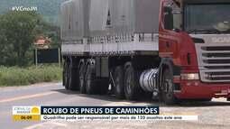 Roubo de pneus de caminhão: quadrilha pode ser responsável por mais de 120 assaltos