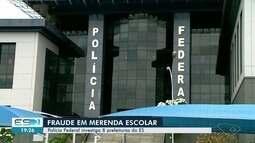 Polícia federal investiga prefeituras do ES por suspeita de fraude em merenda escolar