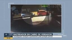 Polícia investiga caso de vereador que teve rastreador colocado em seu veículo em SC