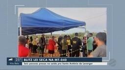 Seis pessoas são presas em blitz da lei seca na MT-040
