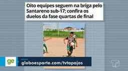 Disputas para o título do Campeonato Sub-17 é destaque no GloboEsporte Santarém e Região