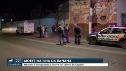 Homem morre depois de ser esfaqueado na região da Ilha da Banana, no centro de Cuiabá