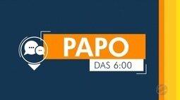 Papo das 6h: entrevista com o deputado estadual Thiago Silva, do MDB