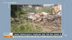 Moradores têm casas demolidas em área de proteção ambiental