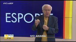 Sextou! Vem com Ivo Amaral saber os destaques do esporte paraense