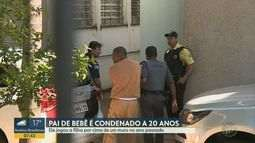 Pai que jogou a filha por cima de um muro é condenado a 20 anos de prisão