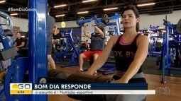 Bom Dia Responde Goiás fala sobre alimentação voltada para exercícios físicos
