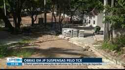 JPB2JP: TCE questiona execução de reformas na Bica e na Feira de Jaguaribe