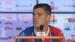 Bahia tem novos jogadores: o volante Ronaldo e o atacante Lucca