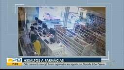 Pelo menos seis famácias já foram assaltadas em agosto, na Grande João Pessoa