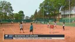 Projeto em São Carlos ensina tênis para crianças carentes