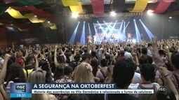 Confira a primeira reportagem da série do NSC Notícias sobre a segurança da Oktoberfest