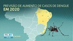 Ministério da Saúde prevê que casos de dengue vão aumentar em Alagoas