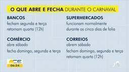 Veja o que abre e fecha durante o Carnaval no Ceará