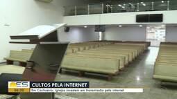 Igrejas investem em transmissão de culto pela internet em Cachoeiro de Itapemirim, ES