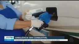 Filha de paciente diz ter comprado combustível para ambulância da rede pública em Pracuúba