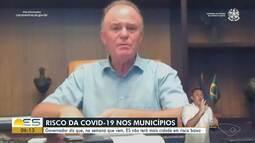 Casagrande crê que todas as cidades do ES estarão em risco alto ou moderado para Covid-19