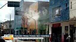 Fiação pega fogo no Centro de Fortaleza