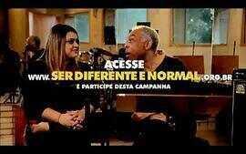 Campanha Ser Diferente é Normal