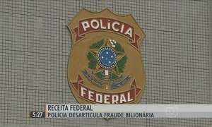 Polícia Federal desarticula quadrilha que desviou bilhões da Receita