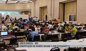 Competição de robôs reúne 1,7 mil estudantes em Uberlândia, MG