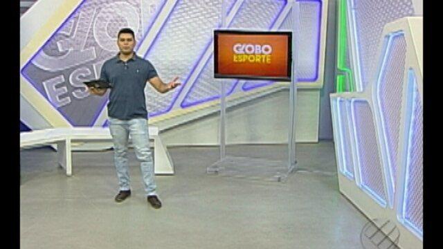Veja o Globo Esporte desta quarta-feira (24)