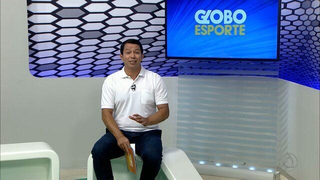 Confira na íntegra o Globo Esporte desta quinta-feira (25/05/2017)