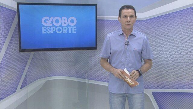 Veja o Globo Esporte RO de quarta, 18