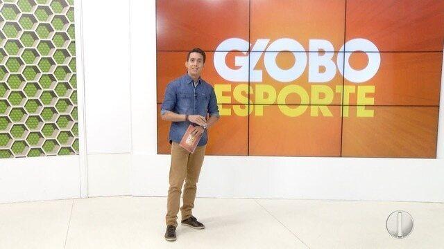 Confira a íntegra do Globo Esporte desta quarta-feira, dia 18 de outubro