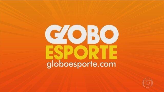 Confira a íntegra do Globo Esporte desta quarta-feira (22)