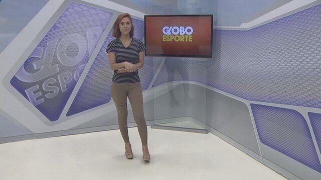 Veja o Globo Esporte desta quarta-feira, 17