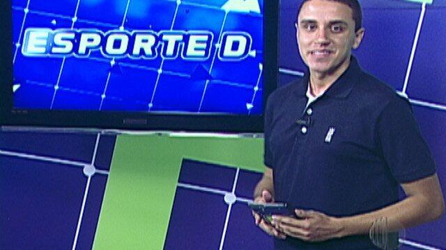 Veja a íntegra do Esporte D desta sexta-feira, dia 16/03